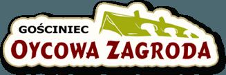 Oycowa Zagroda - Gościniec